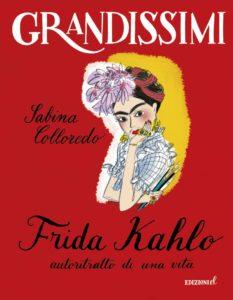 Frida Khalo, autoritratto di una vita.
