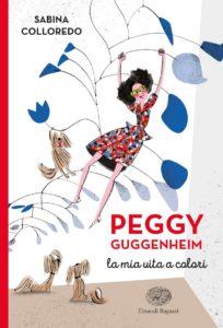 Peggy Guggenheim – La mia vita a colori
