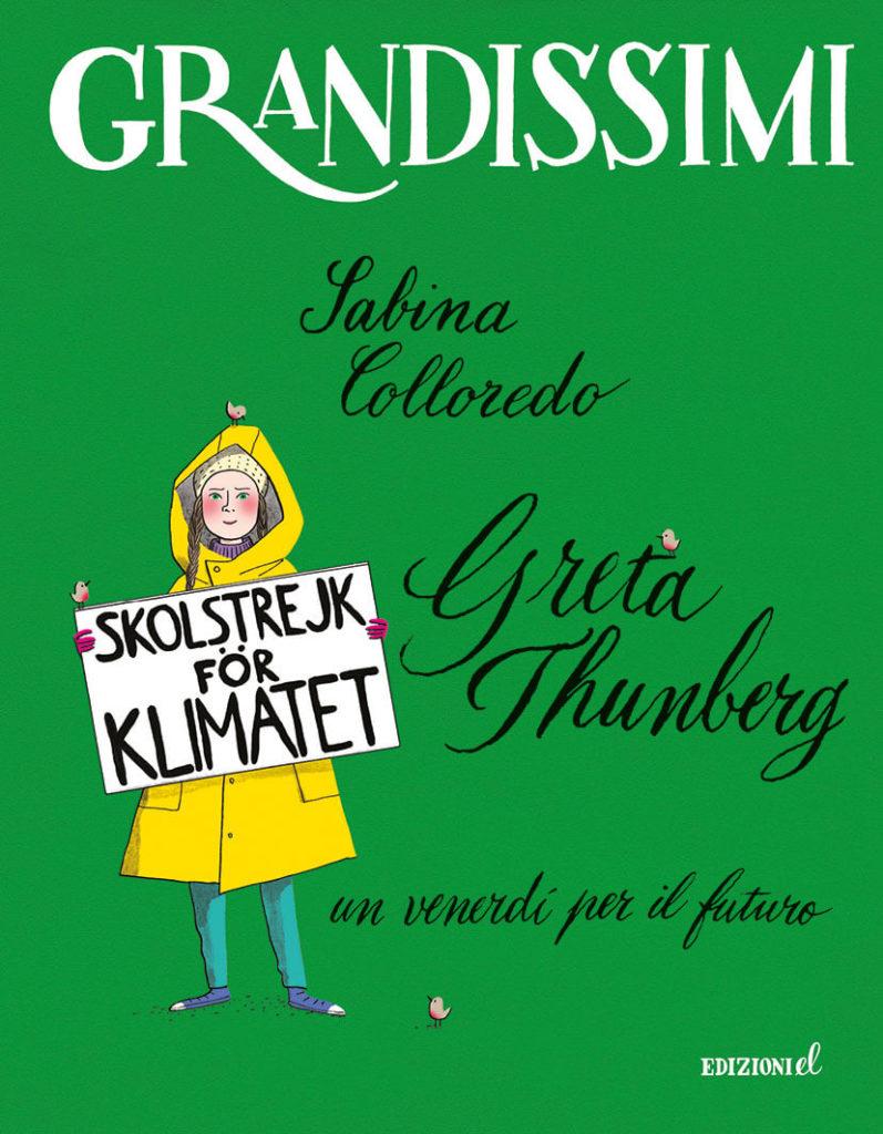 Greta Thunberg Un venerdì per il futuro